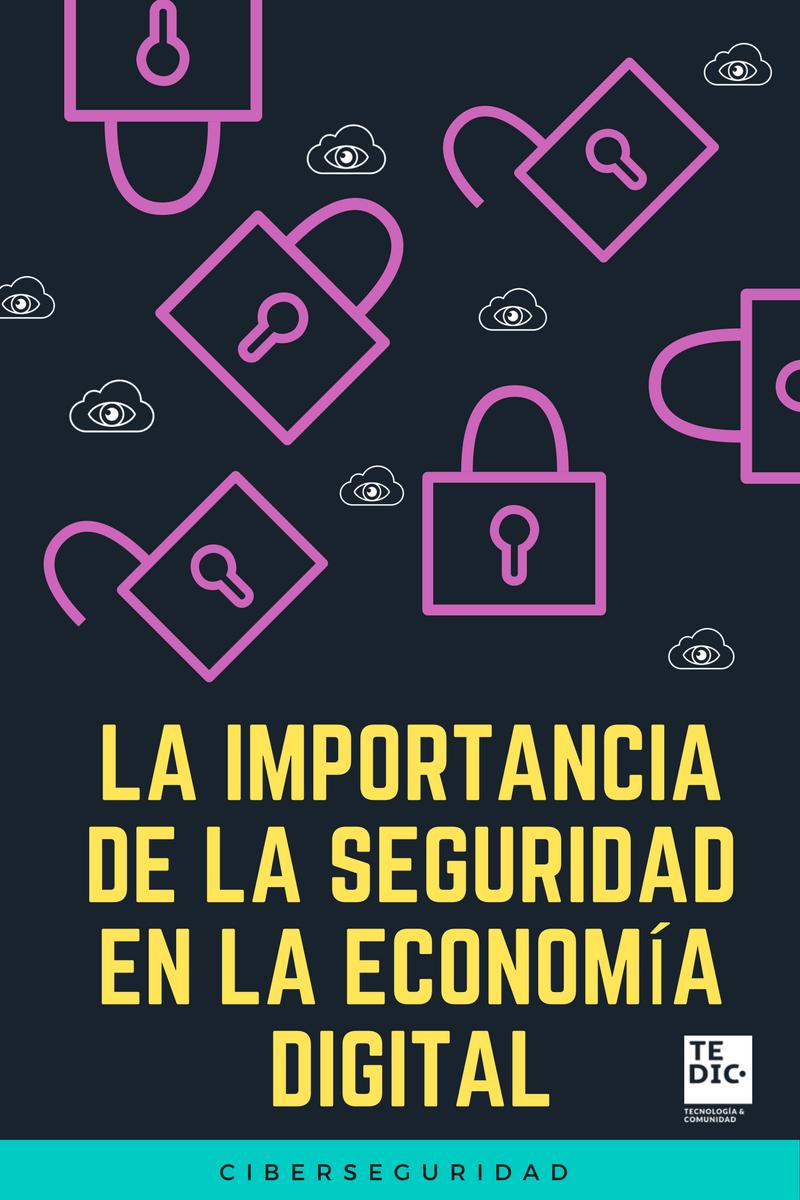 la-importancia-de-la-seguridad-en-la-economia-digital