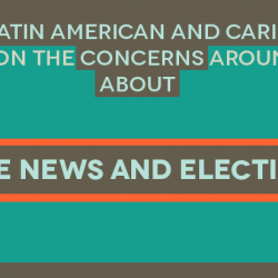 Carta abierta de representantes de la Sociedad Civil de América Latina y el Caribe sobre el discurso de noticias falsas y elecciones.