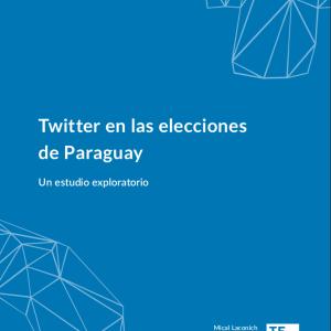 Twitter en las elecciones de Paraguay 2018