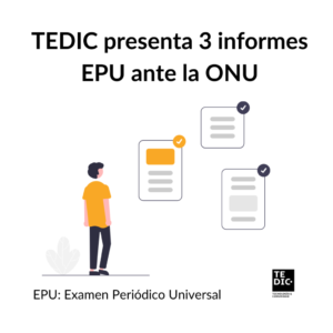 TEDIC presenta 3 informes EPU ante la ONU(1)