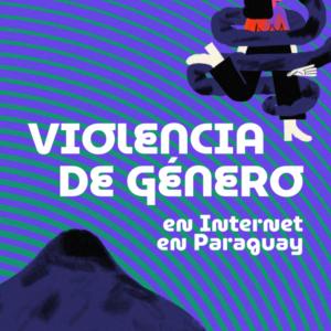 Violencia de género en Internet en Paraguay
